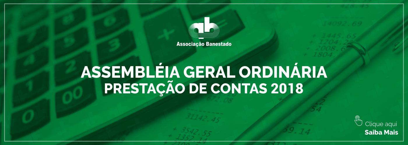 Assembléia Geral Ordinária – Prestação de Contas 2018